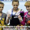 Prestatie de exceptie a gimnastilor romani la Campionatele Europene